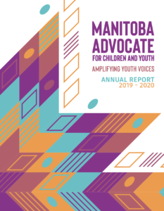 Cover image for the 2019-2020 Manitoba Advocate Annual Report